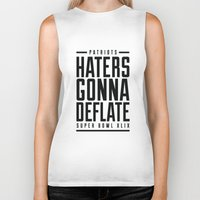 patriots Biker Tanks featuring Patriots Haters Gonna Deflate B/W by PatsSwag