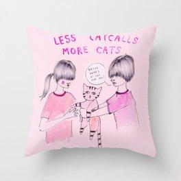 Less Catcalls, More Cats Throw Pillow