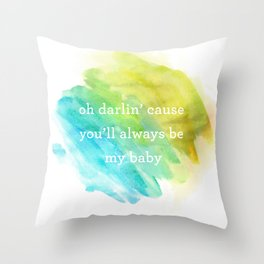 Oh darlin' Throw Pillow