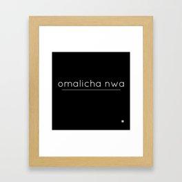 omalicha nwa Framed Art Print