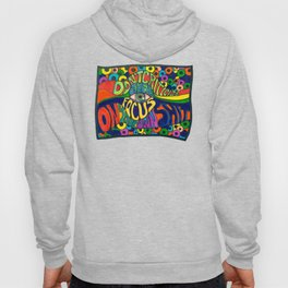 Don't Criticize others.. Psychedelic art Hoody
