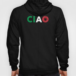 Ciao Italian Design I Love Italy / Bella Italia With Espresso Coffee For Italians And Italy Fans Hoody