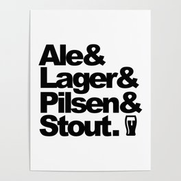 Ale and Lager and Pilsen and Stout Poster