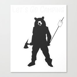Camping Lets Go Camping Love to Camp Canvas Print