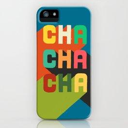 Cha cha cha iPhone Case