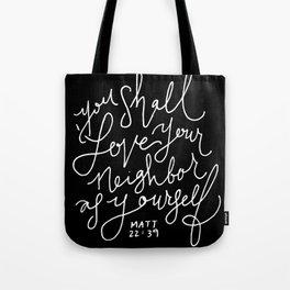 Matthew 22:39 Tote Bag