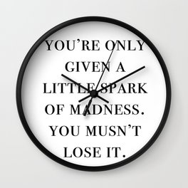 spark of madness Wall Clock