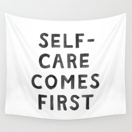 Self-Care Comes First Wall Tapestry