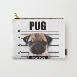 good pugs gone bad Carry-All Pouch