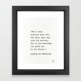Ludwig van Beethoven quote Framed Art Print