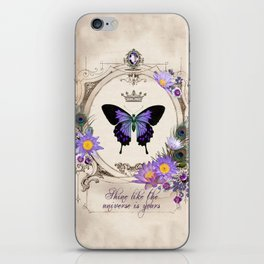 Shine like the universe is yours iPhone Skin