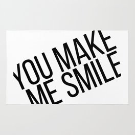 YOU MAKE ME SMILE Rug