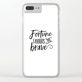 PRINTABLE Art, Fortune Favours The Brave, Success Quote,Life Quote,Motivational Poster,Inspirational Clear iPhone Case