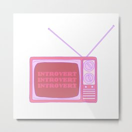 Introverted Broadcast Metal Print