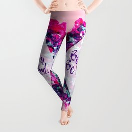 Be You Be Weird Typography Pink Purple Watercolor Leggings