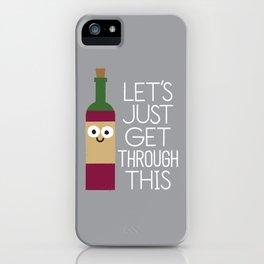 When You're Feeling Merlot iPhone Case