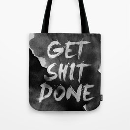 Motivational get it done Tote Bag