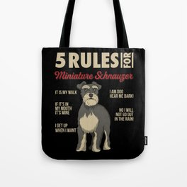 Funny Rules for Miniature Schnauzer Tote Bag