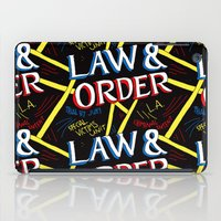 law iPad Cases featuring LAW & ORDER by Josh LaFayette
