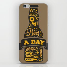 A Beer a Day Keeps the Doctor Away iPhone Skin