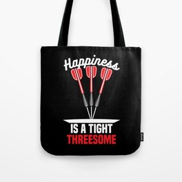 Happiness is a Tight Threesome | Darts Tote Bag