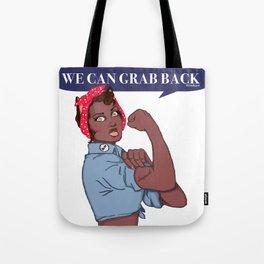 We Can Grab Back Tote Bag
