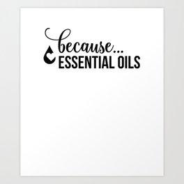 CUTE PRETTY ESSENTIAL OIL DIFFUSER designS - BECAUSE OILS Art Print