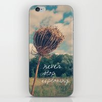 never stop exploring iPhone & iPod Skins featuring Never Stop Exploring II by Sandra Arduini