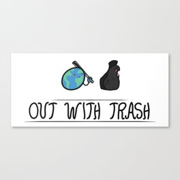 Taking out the trash #trashtag Canvas Print
