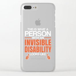 Person With Invisible Disability Looks Like Awareness Design Clear iPhone Case