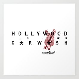 Hollywood Carwash Art Print