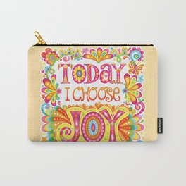 Today I Choose Joy Carry-All Pouch