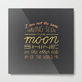 moon quote Metal Print