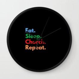 Eat. Sleep. Church. Repeat. Wall Clock