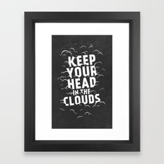 Keep Your Head in the Clouds Framed Art Print