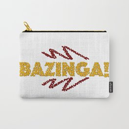 BAZINGA ! Carry-All Pouch