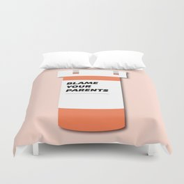Blame Your Parents Duvet Cover