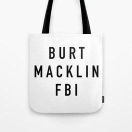 Burt Macklin FBI Tote Bag