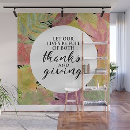 Thanks and Giving Wall Mural