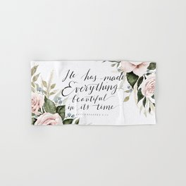 """""""He has made Everything beautiful in its time"""" Hand & Bath Towel"""