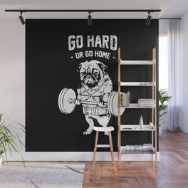 Go Hard or Go Home in Black Wall Mural