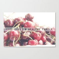 For a healthy family Canvas Print