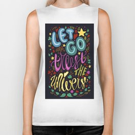 let go and trust the universe Biker Tank