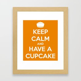 Keep Calm and Have A Cupcake Framed Art Print