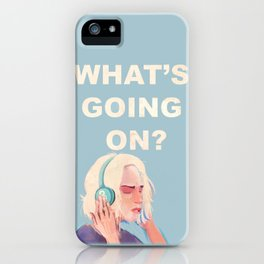 What's Going On? iPhone Case