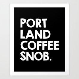 Portland Coffee Snob / black Art Print