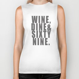 WINE, DINE & SIXTY NINE Biker Tank