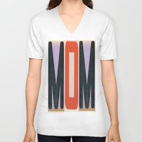 mom V-neck T-shirts featuring mOm by NevFina