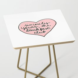 sincerely yours Side Table