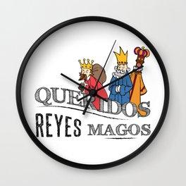 Queridos Reyes Magos Wall Clock